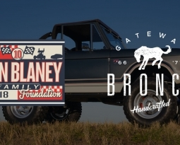 NASCAR DRIVER RYAN BLANEY'S FOUNDATION COMMISSIONS GATEWAY BRONCO TO BUILD CUSTOM 1974 FORD BRONCO TO BE AUCTIONED FOR ALZHEIMER'S ASSOCIATION
